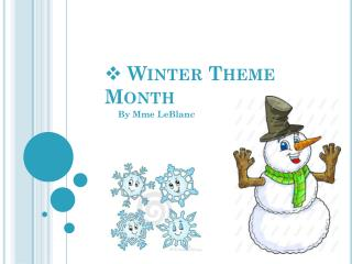 Winter Theme  Month