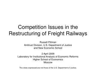 Competition Issues in the Restructuring of Freight Railways