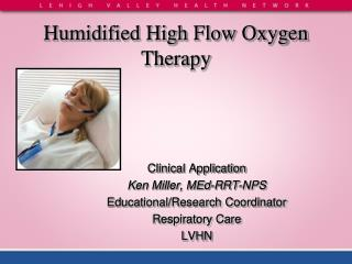Humidified High Flow Oxygen Therapy