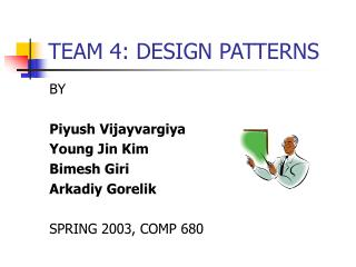 TEAM 4: DESIGN PATTERNS