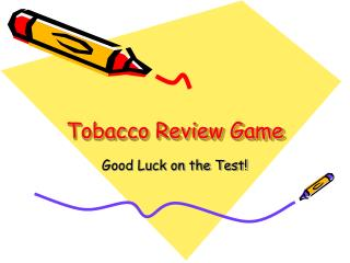 Tobacco Review Game