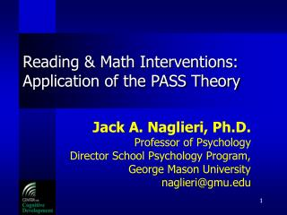 Reading & Math Interventions: Application of the PASS Theory