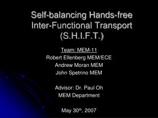 Self-balancing Hands-free Inter-Functional Transport (S.H.I.F.T.)