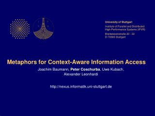 Metaphors for Context-Aware Information Access