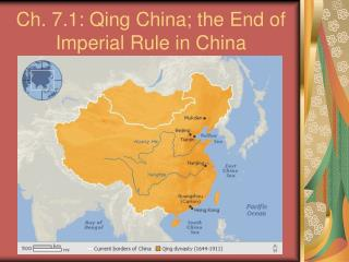 Ch. 7.1: Qing China; the End of Imperial Rule in China