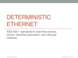 Deterministic  ethernet