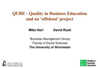 QUBE - Quality in Business Education and an 'offshoot' project