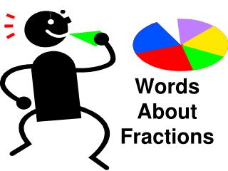 Words About Fractions