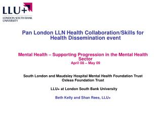Pan London LLN Health Collaboration/Skills for Health Dissemination event