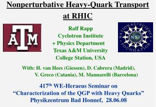 Nonperturbative Heavy-Quark Transport  at RHIC
