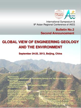 GLOBAL VIEW  OF  ENGINEERING GEOLOGY  AND THE ENVIRONMENT September 24-25, 2013, Beijing, China