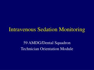 Intravenous Sedation Monitoring