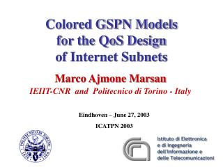 Colored GSPN Models  for the QoS Design  of Internet Subnets