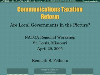 Communications Taxation Reform