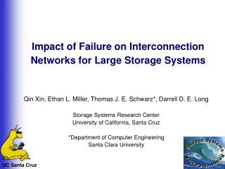 Impact of Failure on Interconnection Networks for Large Storage Systems