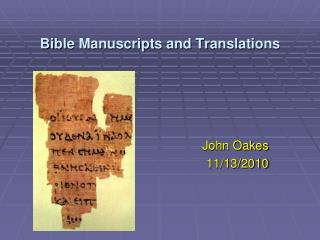 Bible Manuscripts and Translations