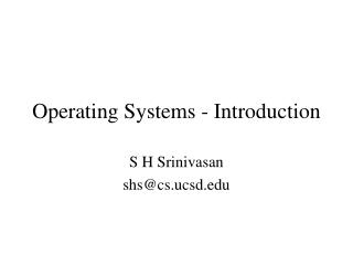 Operating Systems - Introduction