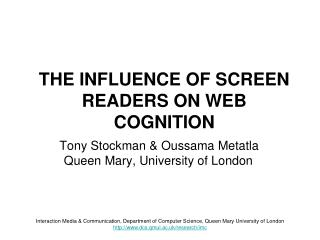 THE INFLUENCE OF SCREEN READERS ON WEB COGNITION