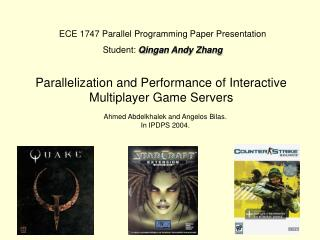 Parallelization and Performance of Interactive Multiplayer Game Servers