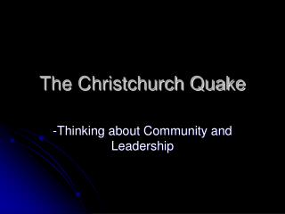 The Christchurch Quake