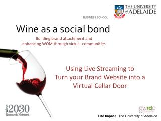 Using Live Streaming to Turn your Brand Website into a Virtual Cellar Door