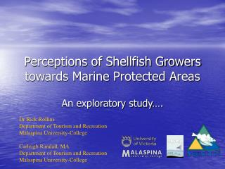 Perceptions of Shellfish Growers  towards Marine Protected Areas