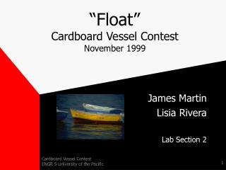 """Float""  Cardboard Vessel Contest November 1999"