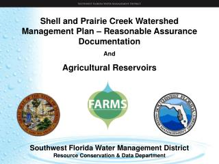 Shell and Prairie Creek Watershed Management Plan – Reasonable Assurance Documentation And