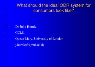 What should the ideal ODR system for consumers look like?