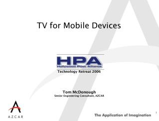 TV for Mobile Devices