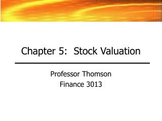 Chapter 5:  Stock Valuation