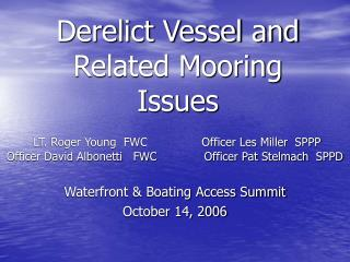 Derelict Vessel and Related Mooring Issues