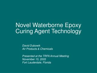 Novel Waterborne Epoxy Curing Agent Technology