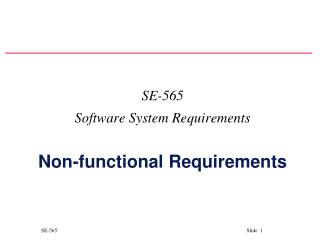 SE- 565 Software System Requirements Non-functional Requirements
