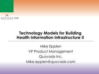 Technology Models for Building Health Information Infrastructure II