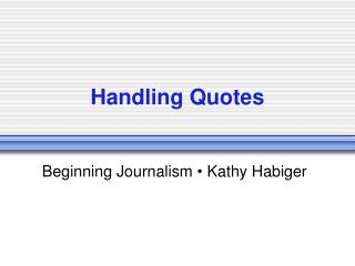 Handling Quotes