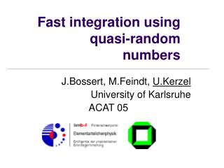 Fast integration using quasi-random numbers