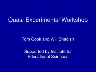 Quasi-Experimental Workshop