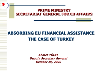 PRIME MINISTRY  SECRETARIAT GENERAL FOR EU AFFAIRS