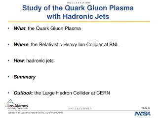 Study of the Quark Gluon Plasma  with Hadronic Jets