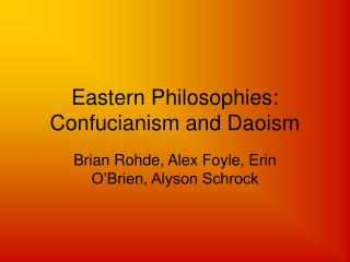 Eastern Philosophies: Confucianism and Daoism