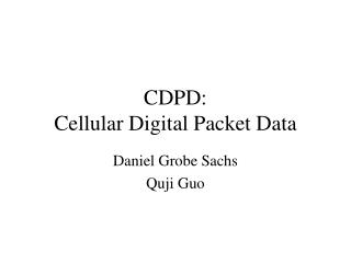 CDPD: Cellular Digital Packet Data