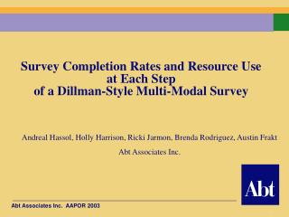 Survey Completion Rates and Resource Use  at Each Step  of a Dillman-Style Multi-Modal Survey