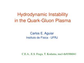 Hydrodynamic Instability in the Quark-Gluon Plasma