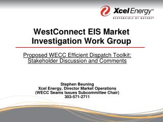 WestConnect EIS Market Investigation Work Group