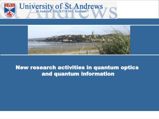 New research activities in quantum optics  and quantum information