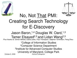 No, Not  That  PMI: Creating Search Technology for E-Discovery