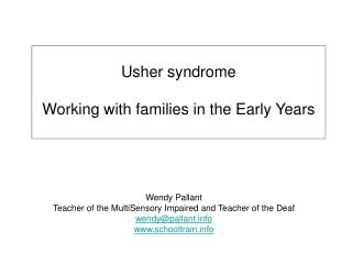 Usher syndrome Working with families in the Early Years