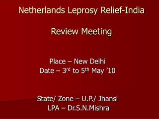 Netherlands Leprosy Relief-India Review Meeting