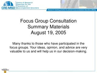 Focus Group Consultation Summary Materials August 19, 2005